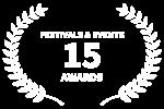 FESTIVALS EVENTS - 15 - AWARDS