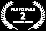 FILM FESTIVALS - 2 - NOMINATIONS