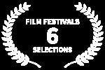 FILM FESTIVALS - 6 - SELECTIONS