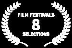 FILM FESTIVALS - 8 - SELECTIONS