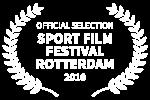 OFFICIAL SELECTION - SPORT FILM FESTIVAL ROTTERDAM - 2018