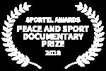 SPORTEL AWARDS - PEACE AND SPORT DOCUMENTARY PRIZE - 2018