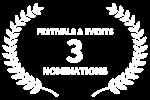 FESTIVALS EVENTS - 3 - NOMINATIONS