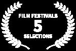 FILM FESTIVALS - 5 - SELECTIONS