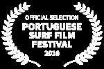 OFFICIAL SELECTION - PORTUGUESE SURF FILM FESTIVAL - 2018