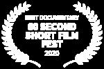 BEST DOCUMENTARY - 60 SECOND SHORT FILM FEST - 2020